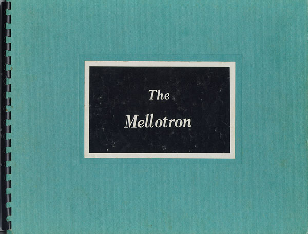 Mellotron Instruction Manual. Have a look inside.